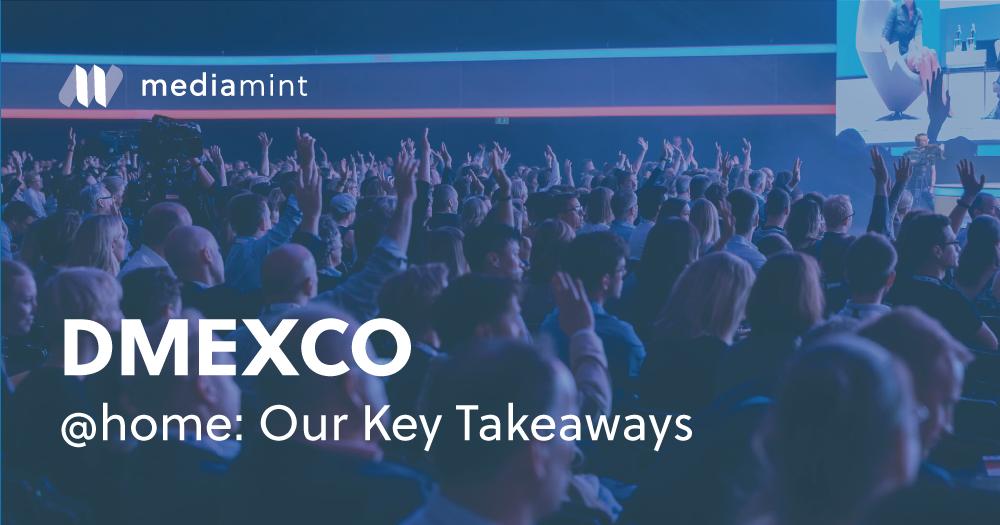 DMEXCO @home: Our Key Takeaways