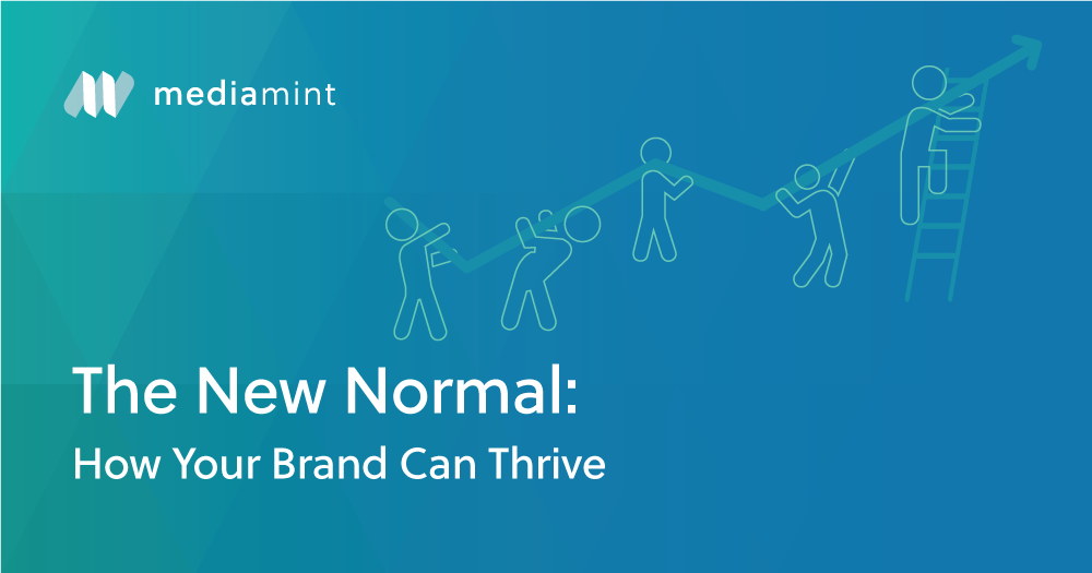 The New Normal: How Your Brand Can Thrive