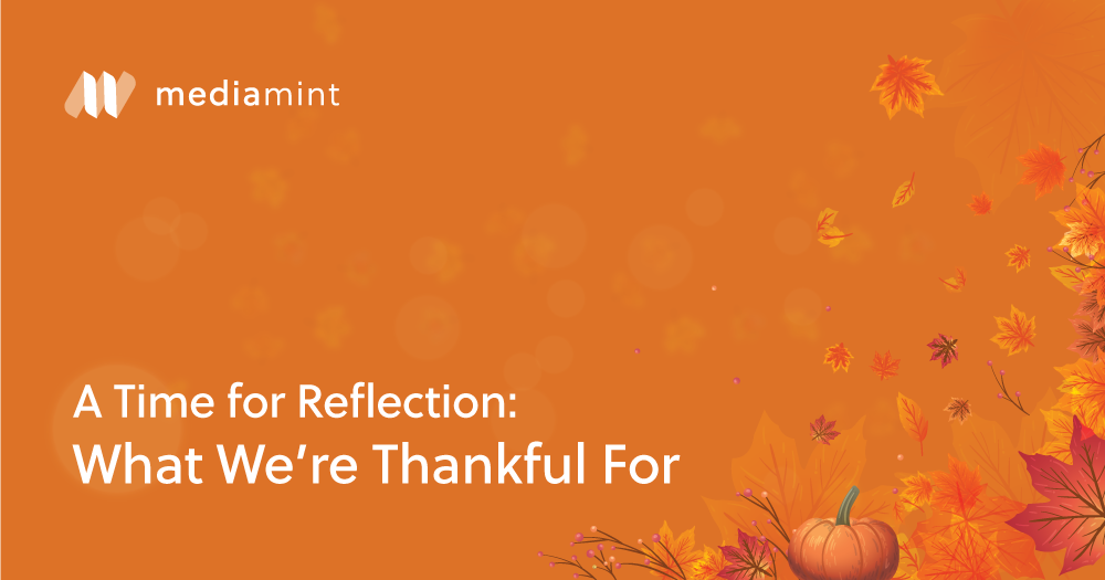 A Time for Reflection: What We're Thankful for