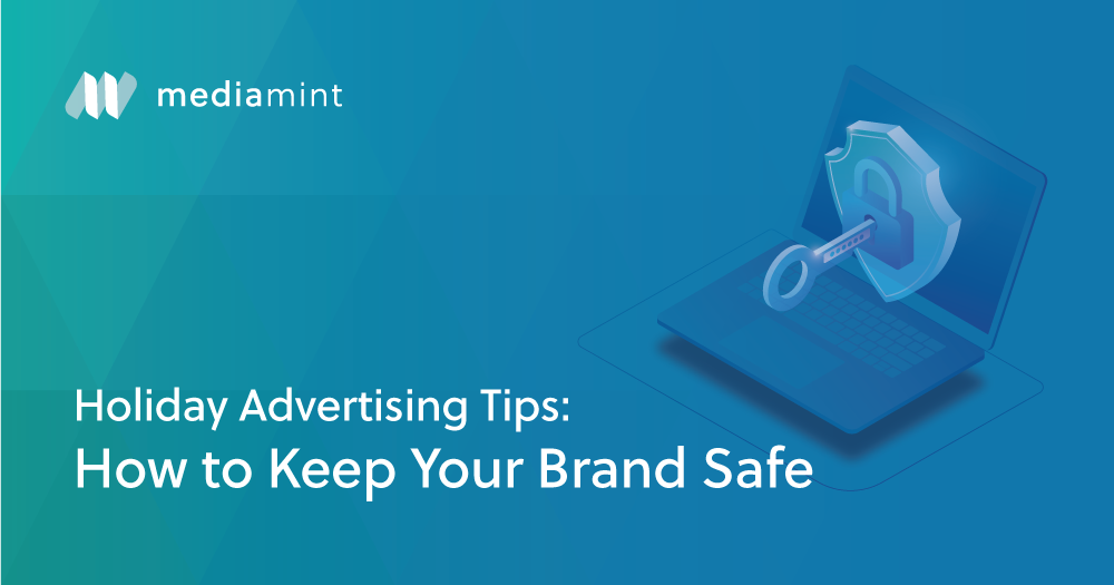 Holiday Advertising Tips: How to Keep Your Brand Safe