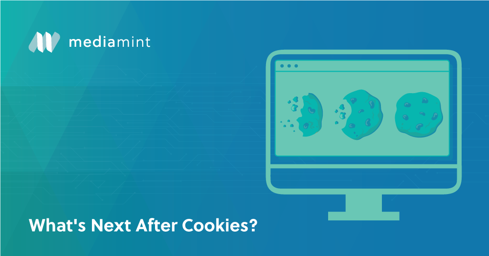 What's Next After Cookies?